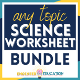 Science Worksheets & Forms GROWING Bundle: For ANY topic!