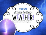 Science Writing Center Activities: WEATHER!