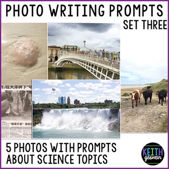 Science Writing Prompts About 5 Photographs