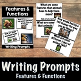 Science Writing Prompts- Features and Functions of Animals and Plants