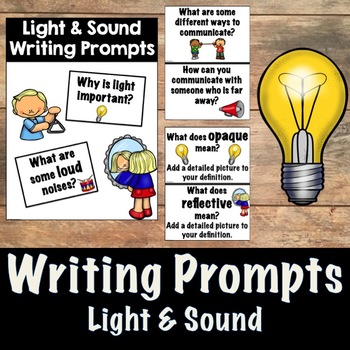 Science Writing Prompts- Light and Sound