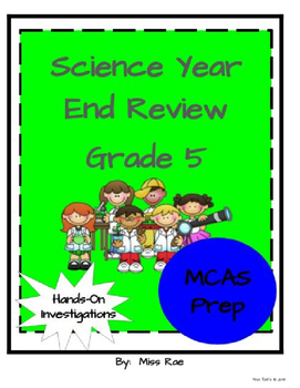 Science Year End Review Investigations Bundle * Grade 5 * MCAS