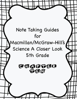 Science a Closer Look Note Taking Guide Ch. 10