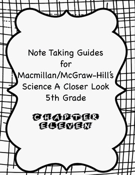Science a Closer Look Note Taking Guide Ch. 11