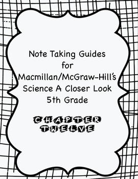 Science a Closer Look Note Taking Guide Ch. 12
