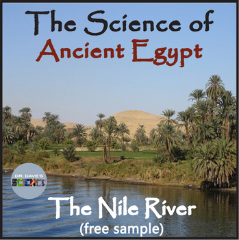 The Science of Ancient Egypt: The Nile River