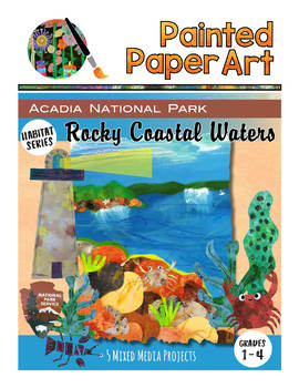 Science and Art: Habitats: Rocky Coastal Waters- Acadia National Park