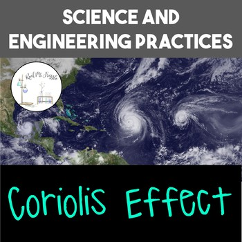 Science and Engineering Practices: Coriolis Effect
