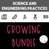 Science and Engineering Practices GROWING BUNDLE!