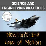 Science and Engineering Practices: Newton's 2nd Law of Motion
