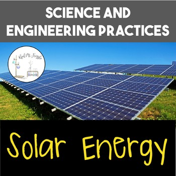 Science and Engineering Practices: Solar Energy