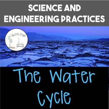 Science and Engineering Practices: Water Cycle