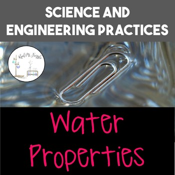 Science and Engineering Practices: Water Properties