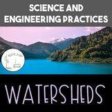 Science and Engineering Practices: Watersheds