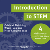 Intro to Science & Engineering: STEM Critical Thinking Challenges