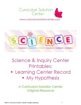 Science and Inquiry Center Printables: Learning Center Record and Hypothesis
