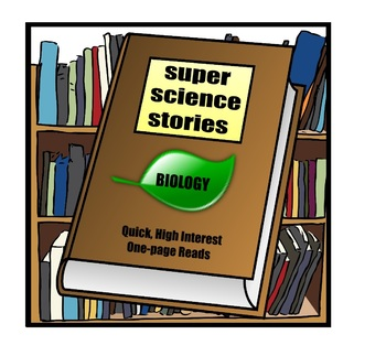 Science and Literacy – Stories for Biology - Assorted Topics