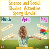 Spring Science and Social Studies Activities for March, April, and May Bundle