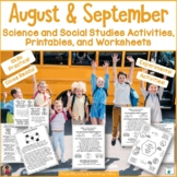 Science and Social Studies Activities for August and September