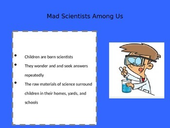 Science and the  Child...or Mad Scientist?