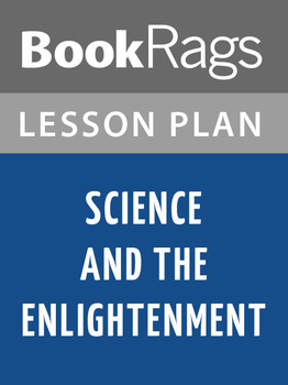 Science and the Enlightenment Lesson Plans
