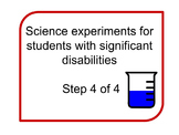 Science experiments for Special Education Students Step 4