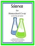 Science for Homeschool Co-op or for Fun at Home