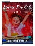 Science for Kids Vol. 1