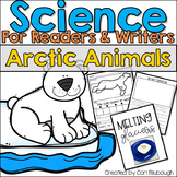 Science for Readers and Writers - Arctic Animals