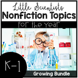 Science for the Year Growing Bundle (Kindergarten and 1st Grade)