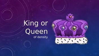 Science game- King or Queen (10 min Check for understanding)