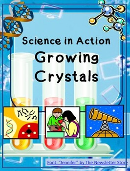 Science in Action:  Growing Crystals Investigation