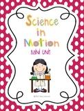Science in Motion Mini Unit