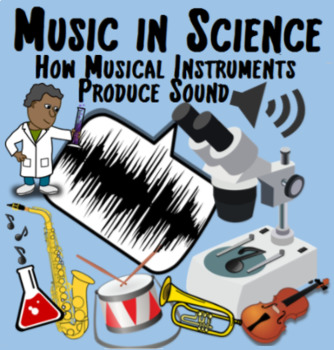 Music in Science - How The Musical Instruments Produce Sounds