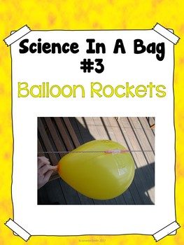 Science in a Bag:  Balloon Rockets