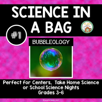 Science in a Bag:  Bubbleology