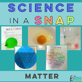 Matter in a Snap
