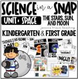 Science in a Snap: SPACE (Sun, Moon, & Stars)