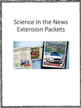 Science in the News from Science A-Z Extension Packets
