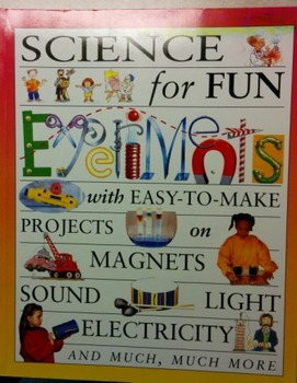 Science is Fun for Experiments