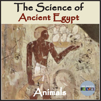Science of Ancient Egypt: Animals