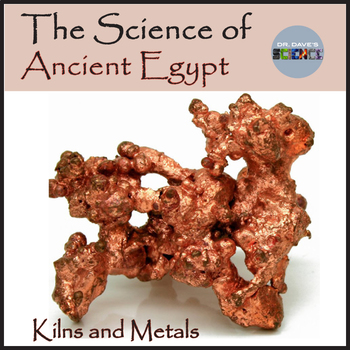 Science of Ancient Egypt: Kilns and Metals