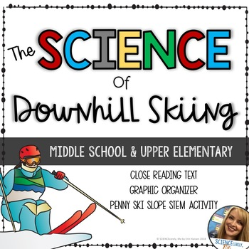 Science of Downhill Skiing - Olympics 2018 - Middle School Physics STEM