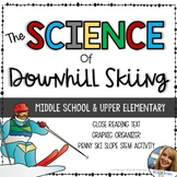 Science of Downhill Skiing - Middle School Physics STEM - Gravity, Friction
