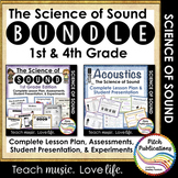 Science of Sound: BUNDLE for 1st grade unit and 4th grade unit