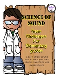 Science of Sound STEM Challenges for Elementary Grades