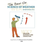 Science of Weather - WX7: Pressure, Buoyancy, and Convection
