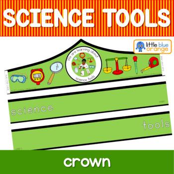 Science tools crown