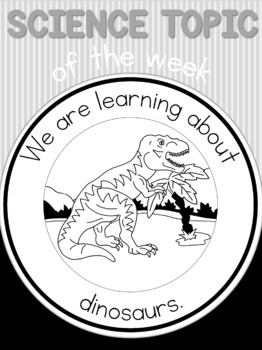 Science topic of the week poster - dinosaurs