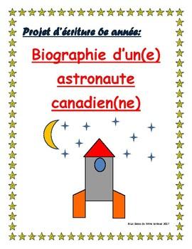 Sciences 6e année l'espace: Biographie d'un(e) astronaute canadien(ne)